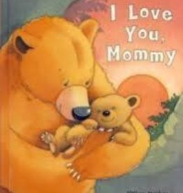 Parragon I love You, Mommy - Hard Cover - Early Reader
