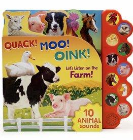 Quack! Moo! Oink!