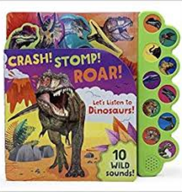 Crash! Stomp! Roar!