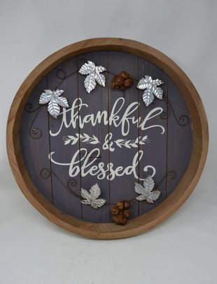 Thankful & Blessed Round Barrel Sign