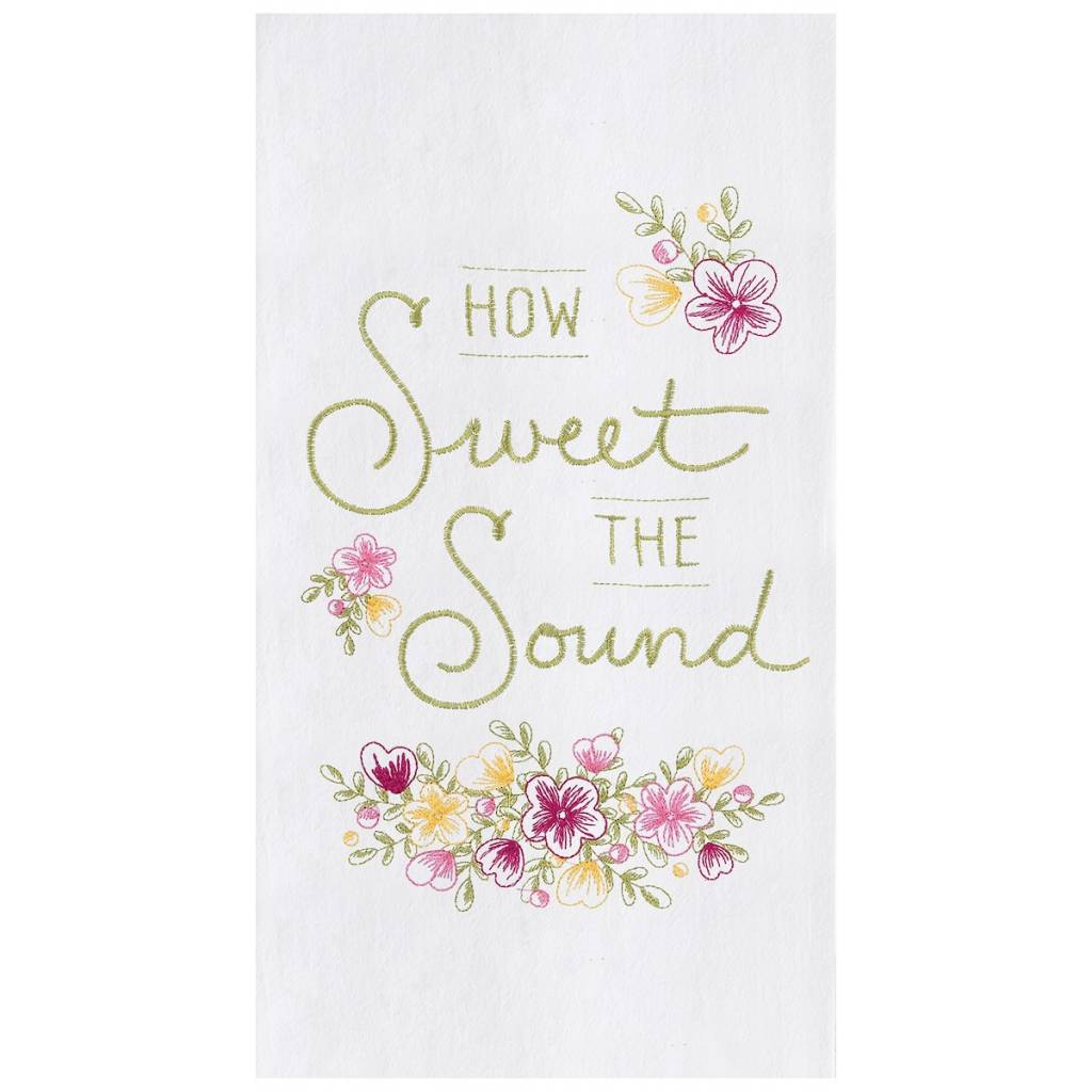 How Sweet the Sound Embroidered Kitchen Towel