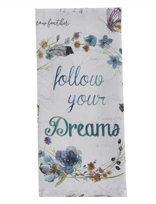 Follow Your Dreams Towel