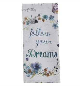 Follow Your Dreams Towel