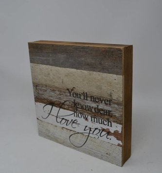How Much I Love You Reclaimed Pallet Sign