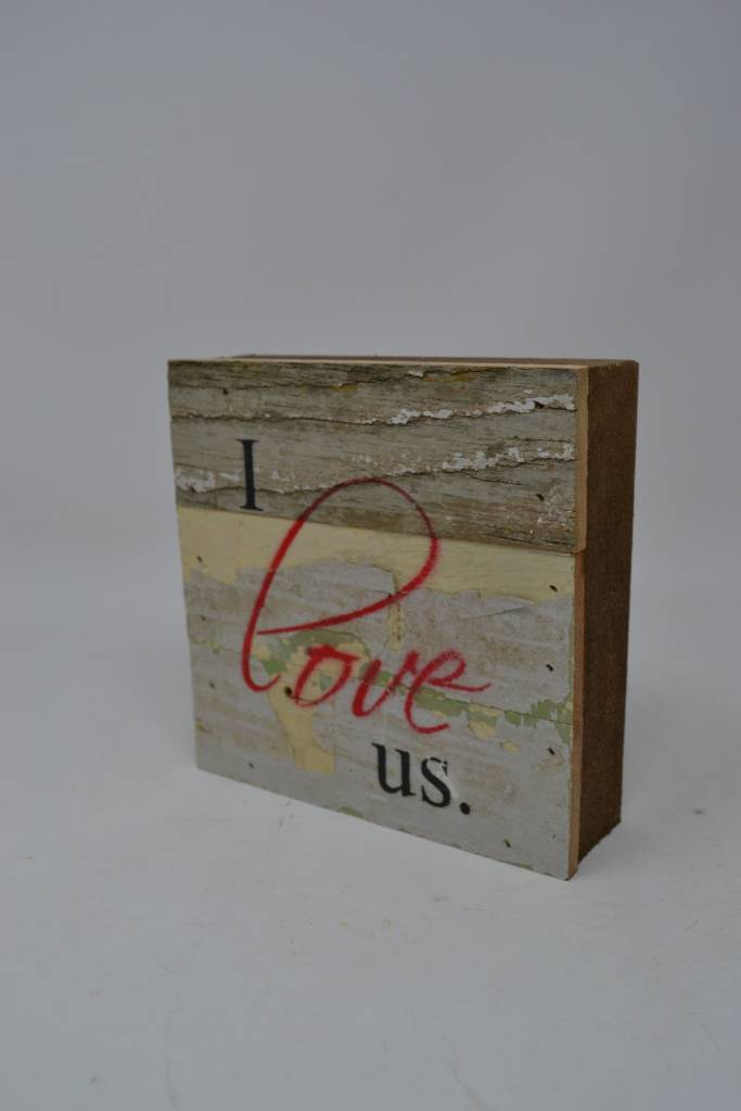 I Love Us Reclaimed Pallet Sign
