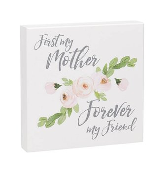 First My Mother Square Floral Sign