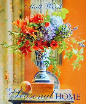 The Seasonal Home Book By Matt Wood