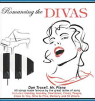 Romancing The Divas CD By: Dan Troxell