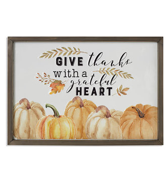Give Thanks With A Grateful Heart Sign