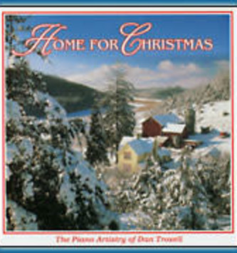 Home For Christmas CD By: Dan Troxell