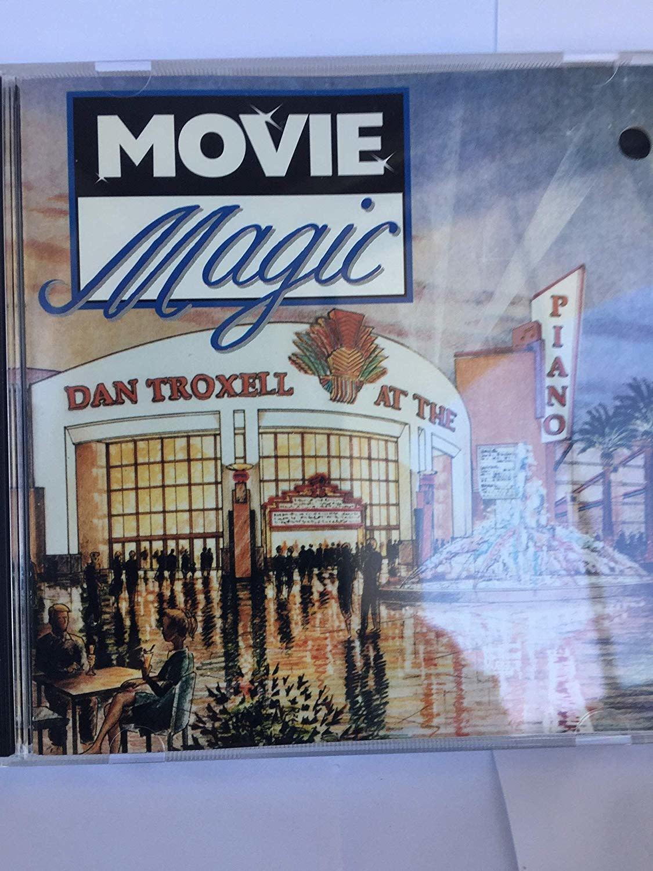 Movie Magic CD By: Dan Troxell