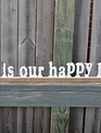This Is Our Happy Place Distressed Word Sign