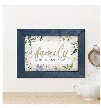 Family is Forever Framed Small Sign