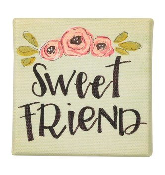 Sweet Friend Canvas Sign (4x4)