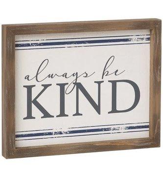 Always Be Kind Wood Framed Sign