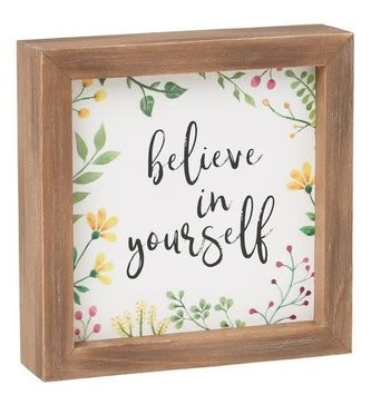 Believe In Yourself Wood Framed Sign