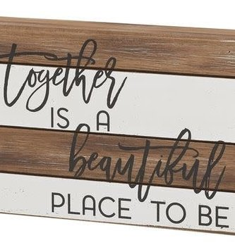 Place To Be Striped Wooden Sign