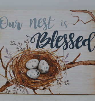 Our Nest Is Blessed Sign