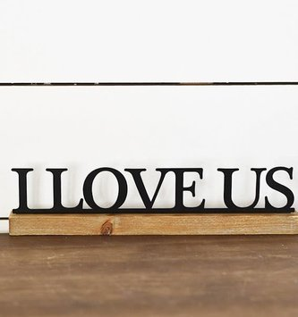 I Love Us Tabletop Sign