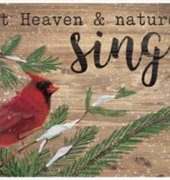 Let Heaven & Nature Sign Cardinal Sign