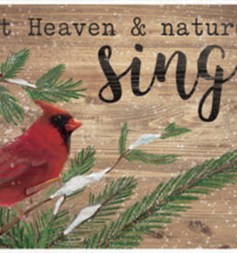 Let Heaven & Nature Sing Cardinal Sign