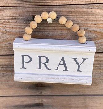 Beaded Pray Block Sign