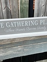 The Gathering Place Standing Sign
