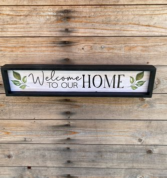 Welcome to Our Home Hanging Sign