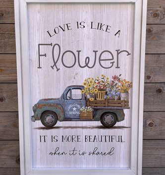 Love is Like a Flower Truck Sign
