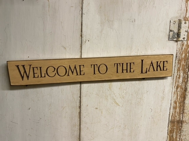 Welcome to the Lake Engraved Sign