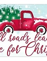 LED All Roads Lead Home For Christmas Sign