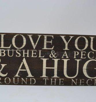 I Love You A Bushel Reclaimed Pallet Sign (2 Sizes)