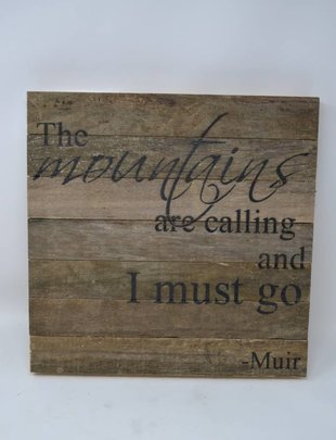 The Mountains are Calling Reclaimed Pallet Sign