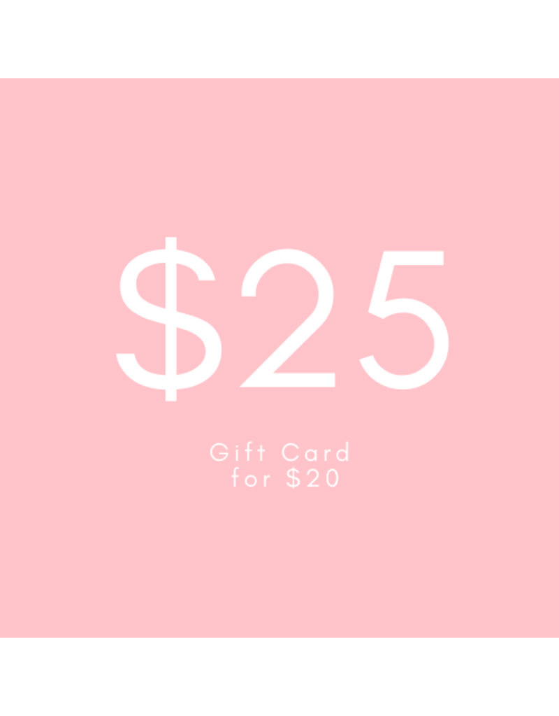 $25 Gift Card for $20