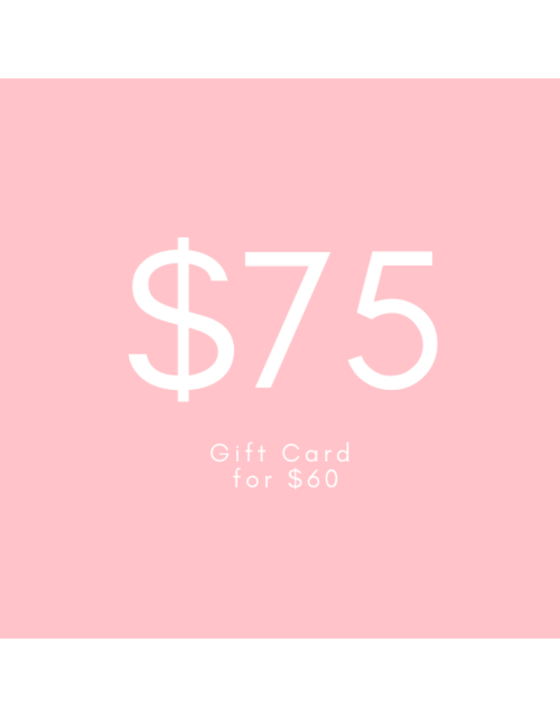 $75 Gift Card for $60
