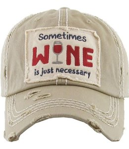 BALL CAP DISTRESSED SOMETIMES WINE IS JUST NECESSARY