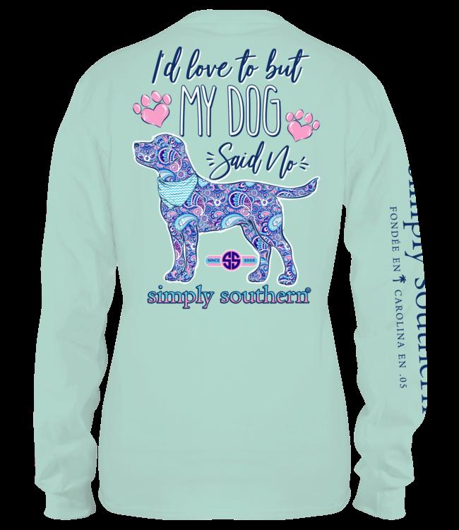 "SIMPLY SOUTHERN T-Shirt Adult Long Sleeve "" My Dog Said No:  Celedon"