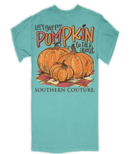 Southern Couture T-Shirt Pumpkin To Talk About SC Short Sleeve Comfort Color