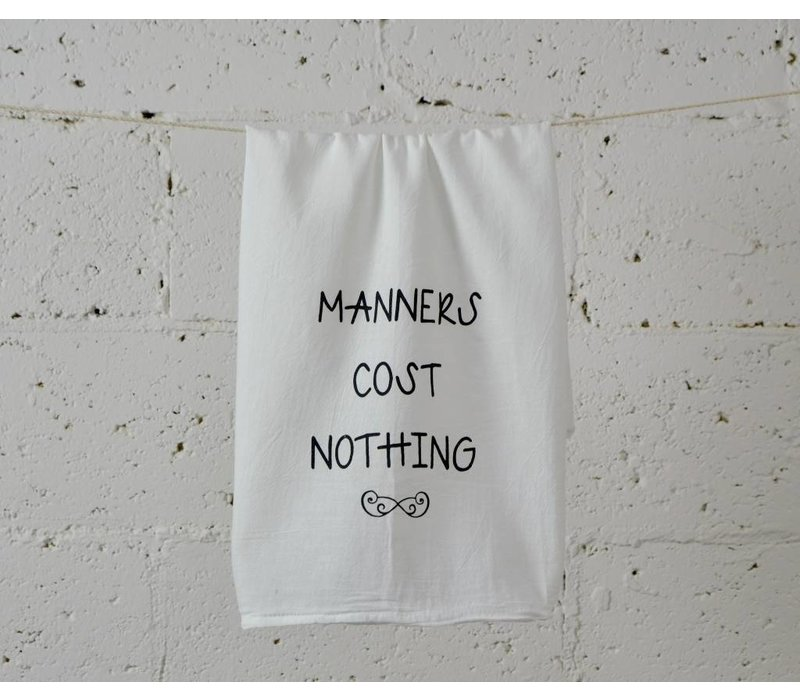 """""""manners"""" - Dish Towel"""
