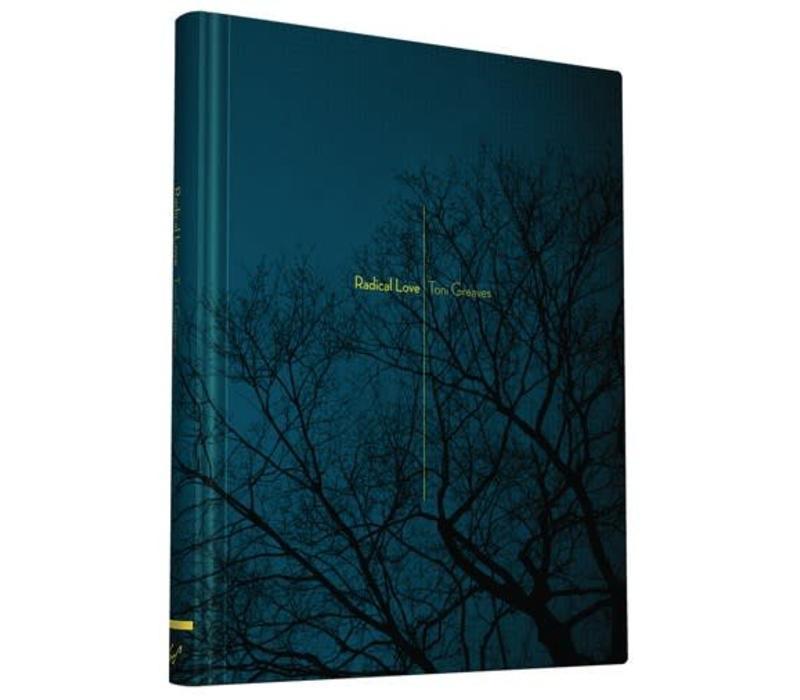 Radical Love Hardcover