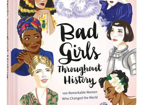 Bad Girls Throughout History Hardcover