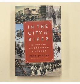 In The City of Bikes - Pete Jordan