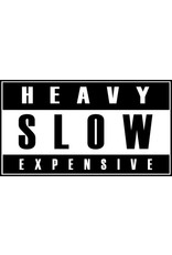 Heavy Slow Expensive Sticker