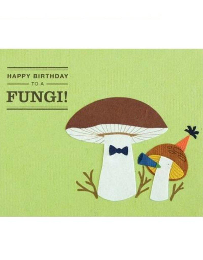 "Birthday Card - ""Happy Birthday to a Fungi!"""