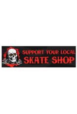 Powell Peralta Powell Peralta Sticker Support Your Local Skate Shop Bumper