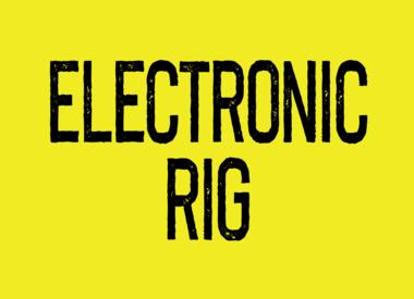 Electronic Rig