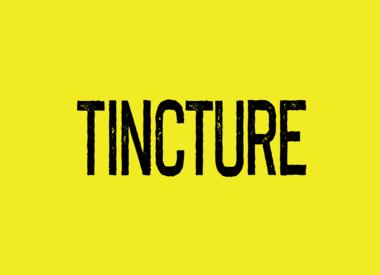 Tincture