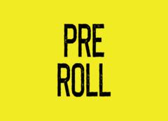 Pre Roll