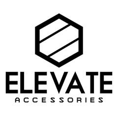 Elevate Accessories