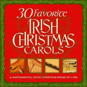 30 Favorite Irish Christmas Carols CD